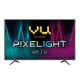 Vu Pixelight 55BPX 55 Inch 4K Ultra HD Smart LED Television price in India